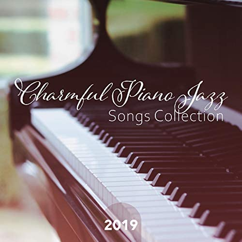 Cafe Piano Music Collection, Jazz Piano Bar Academy & Relaxing Piano Music