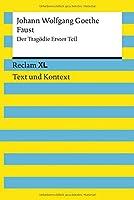 Faust. Der Tragoedie Erster Teil: Reclam XL - Text und Kontext