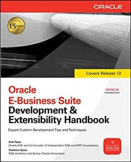 Oracle E-Business Suite Development & Extensibility Handbook (Oracle Press)