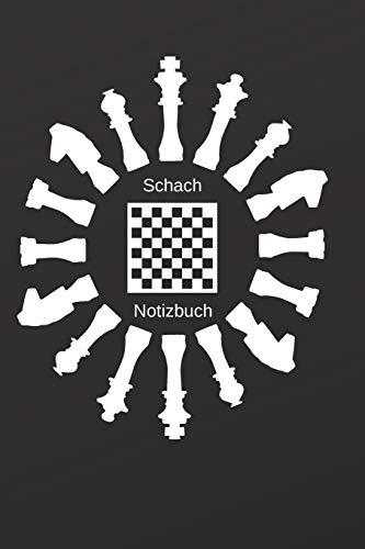 Schach Notizbuch: Schachspieler Notizheft Blanko schwarz weißes Coverdesign mit Schachfiguren und Schachbrett