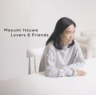 五輪真弓40周年記念ベストアルバム Lovers&Friends