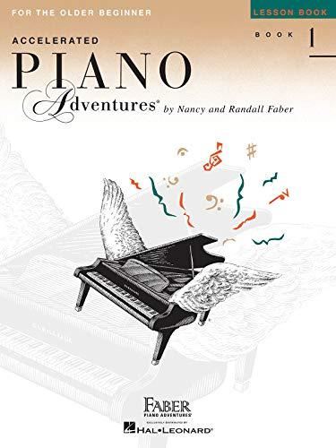 Accelerated Piano Adventures For The Older Beginner: Lesson Book 1: Noten, Lehrbuch für Klavier