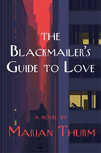 The Blackmailer's Guide to Love: A …