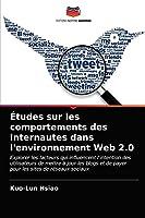 Études sur les comportements des internautes dans l'environnement Web 2.0