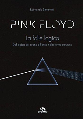 Pink Floyd. La folle logica