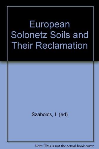 European Solonetz Soils and Their Reclamation