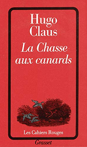 La Chasse aux canards (Cahiers Rouges)