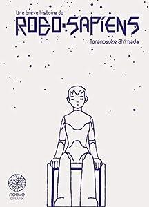 A brief history of Robosapien Coffret Tomes 1 & 2