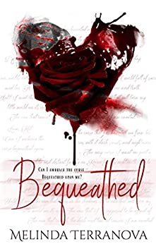 Bequeathed (Heir of the Blood Curse Book 1) by [Melinda Terranova]