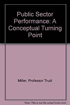 Hardcover Public Sector Performance: A Conceptual Turning Point Book