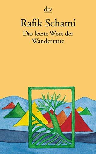Das letzte Wort der Wanderratte: Märchen, Fabeln & phantastische Geschichten