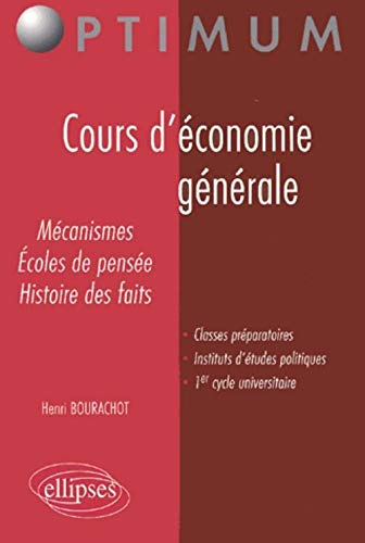 Cours Deconomie Generale Mecanismes Ecoles De Pensee Histoire Des Faits