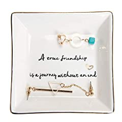 Crafted from high quality glazed ceramic,Well packed with styrofoam and white box.(small trinkets are not included) Sentiment written in Plate: A true friendship is a journey without an end to remind that you always there for your friends, which is m...