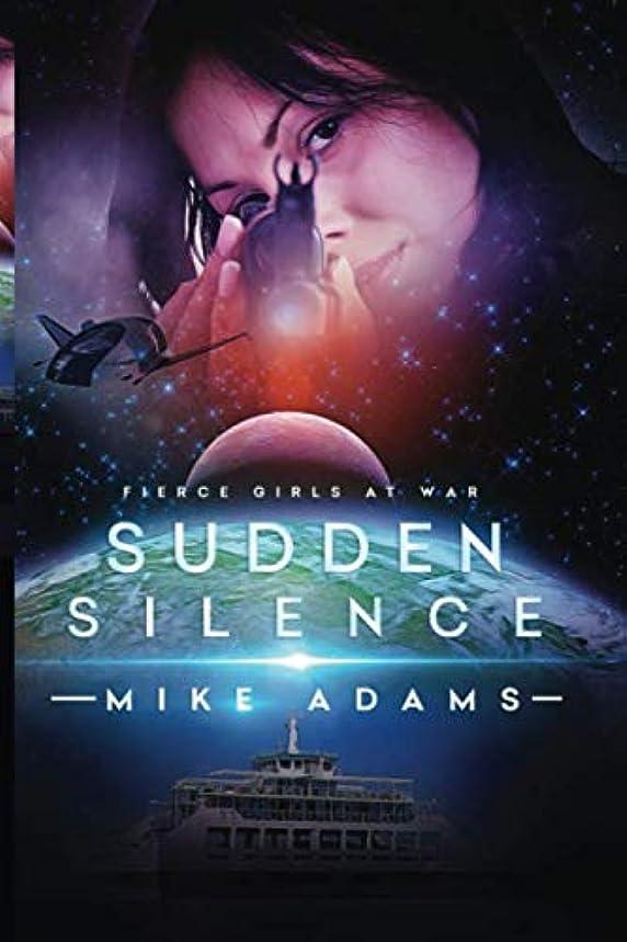 Sudden Silence (Fierce Girls At War)