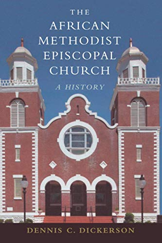 Compare Textbook Prices for The African Methodist Episcopal Church  ISBN 9780521153966 by Dickerson, Dennis C. C