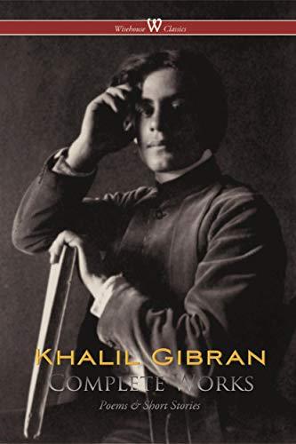Khalil Gibran: Complete Works (English Edition)