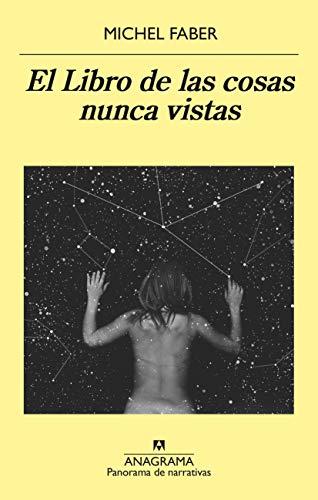 El Libro de las cosas nunca vistas: 914 (Panorama de narrativas)