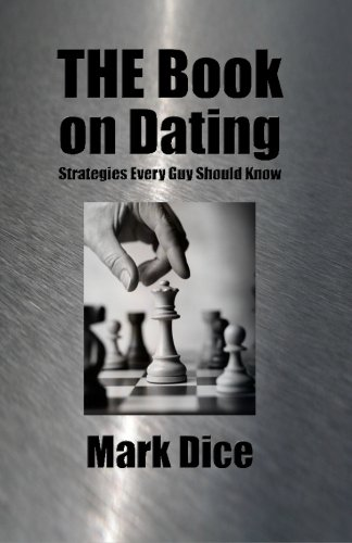 THE Book on Dating: Strategies Every Guy Should Know