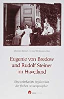 Eugenie von Bredow und Rudolf Steiner im Havelland: Eine unbekannte Begebenheit der fruehen Anthroposophie
