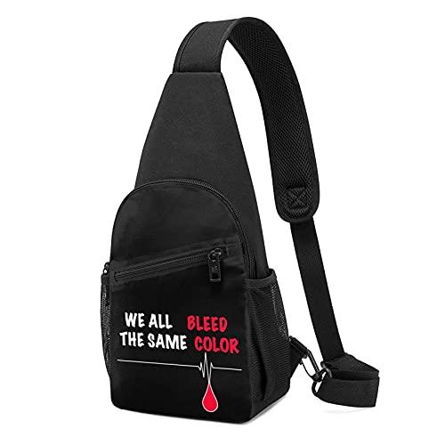 VJSDIUD Todos sangramos el mismo color Detener el racismo Bolsa de pecho unisex Impreso en 3D Multifunción Senderismo, Camping, Bolsa de pecho deportiva
