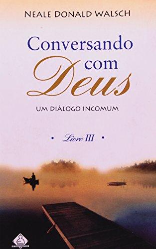 Conversando Com Deus - Livro III