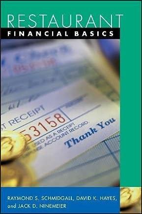 Restaurant Financial Basics by Raymond S. Schmidgall David K. Hayes Jack D. Ninemeier(2002-10-02)