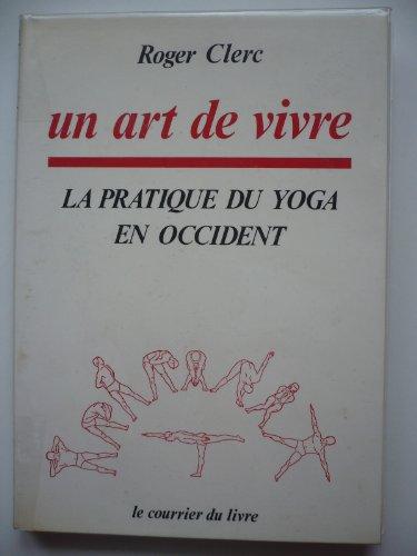 Un art de vivre, la pratique du yoga en occident