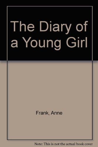 The Diary of a Young Girl B00375S6G0 Book Cover