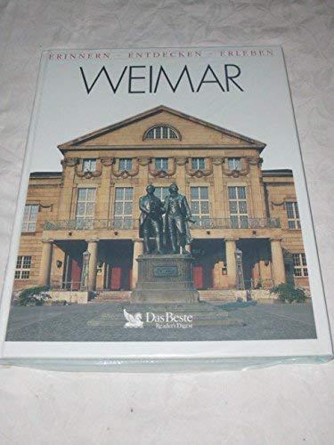 Erinnern - Entdecken - Erleben: Weimar