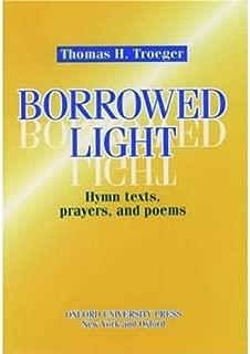 Borrowed Light: Hymn Texts, Prayers and Poems