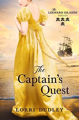 The Captain's Quest (The Leeward Islands Series Book 4)