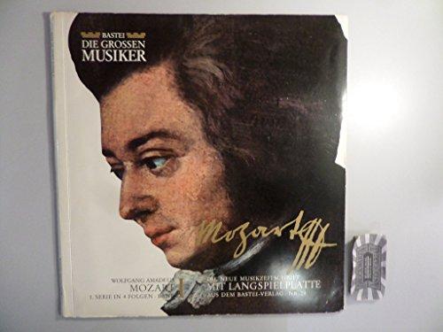 Die Grossen Musiker - Leben Und Werk – Nr. 24 : Mozart [Musikzeitschrift inkl. Vinyl, 10