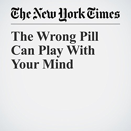 The Wrong Pill Can Play With Your Mind copertina