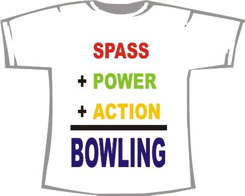 Spaß + Power + Action = Bowling; T-Shirt weiß, Gr. 4XL; Unisex