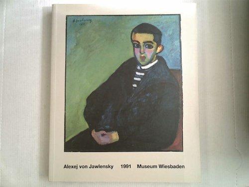 Alexej von Jawlensky zum 50. Todesjahr. Gemälde und graphische Arbeiten (1991-01-01)
