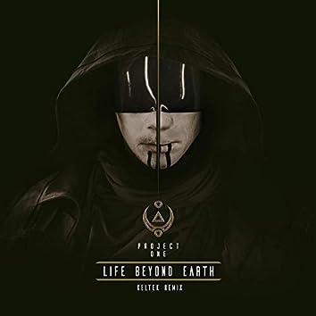 Life Beyond Earth (KELTEK Remix)
