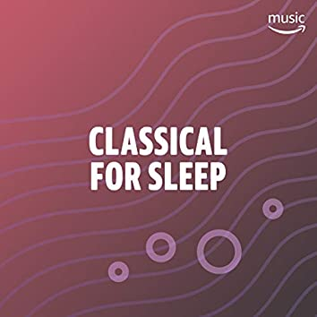 Classical for Sleep