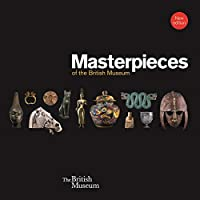 Masterpieces of the British Museum