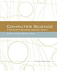 Computer Science Computer Science a structured programming approach using C Computer Science C