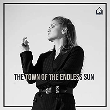 The Town of the Endless Sun