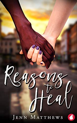 Reasons to Heal
