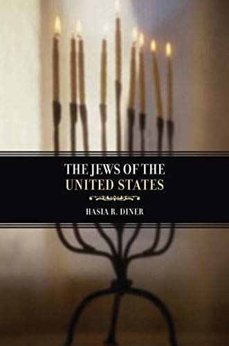 The Jews of the United States, 1654 to 2000 (Volume 4)