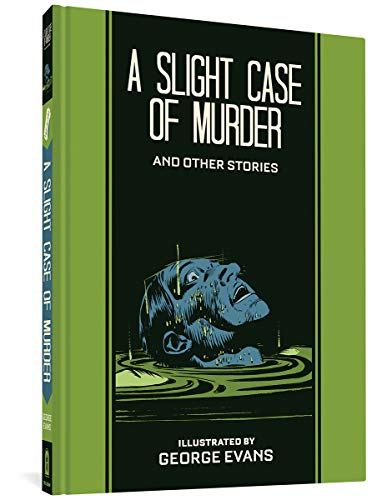 A Slight Case of Murder and Other Stories (Ec Comics Library)