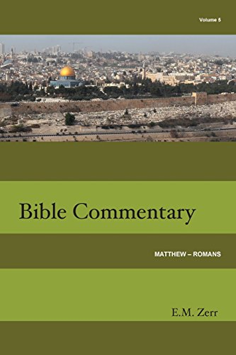 Zerr Bible Commentary Vol. 5 Matthew - Romans