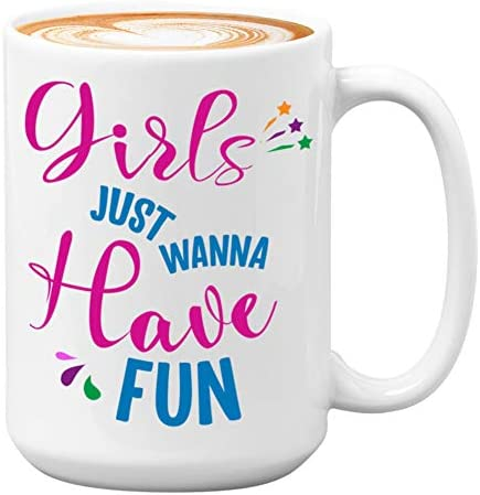 Women Coffee Mug Girls Just Have Fun Mom Mother Grandma Daughter Sister Voice Leader Power Girl product image