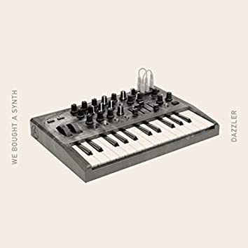 We Bought A Synth