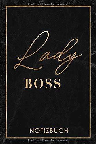 Lady Boss Notizbuch: Das Notizbuch für Lady Bosse! Journal, Tagebuch, Notizheft als schönes Geschenk für die beste Chefin oder für sich selbst • ... Aufschreiben von Notizen, Zielen und Ideen
