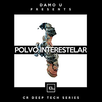 Polvo Interestelar (CR Deep Techno Serie)