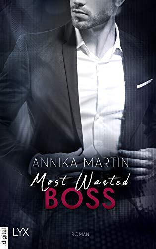 Most Wanted Boss (Most-Wanted-Reihe 5) (German Edition)