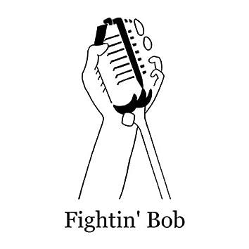 Fightin' Bob